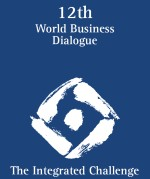 world business dialogue 12. World Business Dialog  The Integrated Challenge