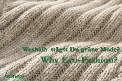 hessnatur - Weshalb trage ich grüne Mode?